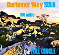 Dartmoor 100 - The 'FULL CIRCLE SOLO'